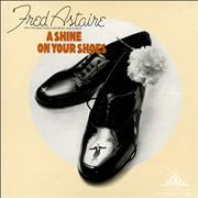 Fred Astaire A Shine On Your Shoes UK vinyl LP