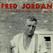 Click here for more info about 'Fred Jordan - Songs Of A Shropshire Farm Worker'