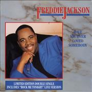 Click here for more info about 'Freddie Jackson - Have You Ever Loved Somebody'