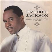 Click here for more info about 'Freddie Jackson - He'll Never Love You (Like I Do)'