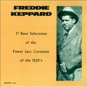 Click here for more info about 'Freddie Keppard - 17 Rare Selections Of The Finest Jazz Cornetist Of The 1920s'