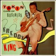 Click here for more info about 'Freddie King - Takin' Care Of Business'