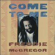 Click here for more info about 'Freddie McGregor - Come To Me'