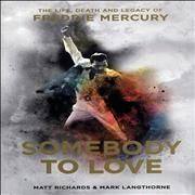 Click here for more info about 'Somebody To Love: The Life, Death And Legacy Of Freddie Mercury'