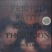 Click here for more info about 'French, Frith, Kaiser, Thompson - Live, Love, Larf & Loaf'
