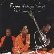 Click here for more info about 'Fugees - No Woman, No Cry'