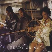 Click here for more info about 'Fugees - Ready Or Not'