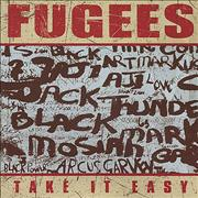 Click here for more info about 'Fugees - Take It Easy'