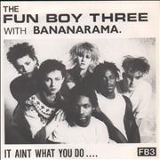 Click here for more info about 'Fun Boy Three - It Aint What You Do It's the Way That You Do It + Sleeve'