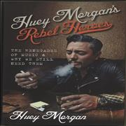 Click here for more info about 'Fun Lovin Criminals - Huey Morgan's Rebel Heroes'
