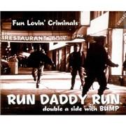 Click here for more info about 'Fun Lovin Criminals - Run Daddy Run'