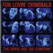 Click here for more info about 'Fun Lovin Criminals - The Grave And The Constant'