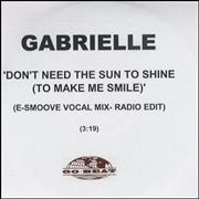 Click here for more info about 'Gabrielle - Don't Need The Sun To Shine - E-Smoove Voc'