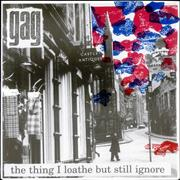 Click here for more info about 'Gag - The Thing I Loathe But Still Ignore EP'