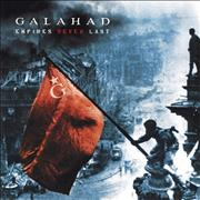 Click here for more info about 'Galahad - Empires Never Last'