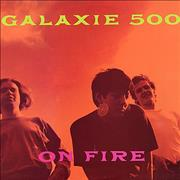 Click here for more info about 'Galaxie 500 - On Fire'