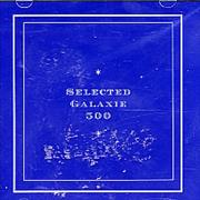 Click here for more info about 'Galaxie 500 - Selected Galaxie 500'