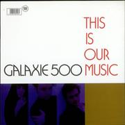Click here for more info about 'Galaxie 500 - This Is Our Music'