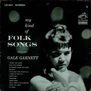 Click here for more info about 'Gale Garnett - My Kind Of Folk Songs'