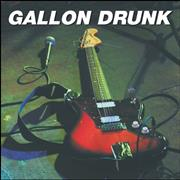 Click here for more info about 'Gallon Drunk - Bad Servant / Down At The Harbour'