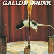 Click here for more info about 'Gallon Drunk - The Last Gasp - Green Vinyl'