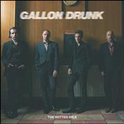 Click here for more info about 'Gallon Drunk - The Rotten Mile'