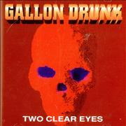 Click here for more info about 'Gallon Drunk - Two Clear Eyes'