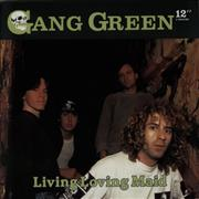Click here for more info about 'Gang Green - Living Loving Maid'