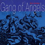 Click here for more info about 'Gang Of Angels - Hello Goodbye'