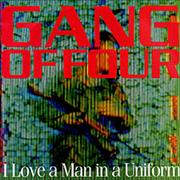 Click here for more info about 'Gang Of Four - I Love A Man In Uniform'