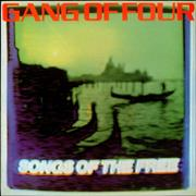 Click here for more info about 'Gang Of Four - Songs Of The Free'