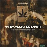 Click here for more info about 'Ganja Kru - New Frontiers EP'