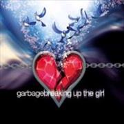 Garbage Breaking Up The Girl - CD1 UK CD single