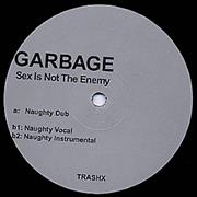 "Garbage Sex Is Not The Enemy Germany 12"" vinyl Promo"
