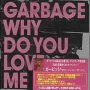 Garbage Why Do You Love Me - Custom stickered Australia CD single