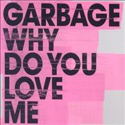 Click here for more info about 'Why Do You Love Me'