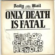 Click here for more info about 'Garbo's Celluloid Heroes - Only Death Is Fatal '
