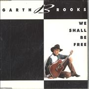 Click here for more info about 'Garth Brooks - We Shall Be Free'