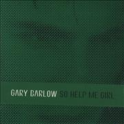 Click here for more info about 'Gary Barlow - So Help Me Girl'