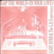 Click here for more info about 'Gary Byrd - Rap The World [In Your Love]'