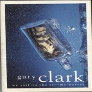Click here for more info about 'Gary Clark - We Sail On The Stormy Waters'
