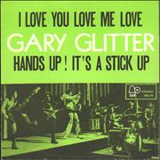 Click here for more info about 'Gary Glitter - I Love You Love Me Love'