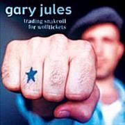 Click here for more info about 'Gary Jules - Trading Snakeoil For Wolftickets'