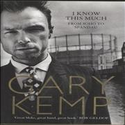 Click here for more info about 'Gary Kemp - I Know This Much: From Soho To Spandau - Autographed'