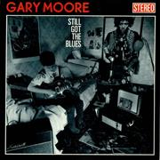 Click here for more info about 'Gary Moore - Still Got The Blues - EX'