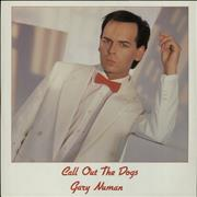 Click here for more info about 'Gary Numan - Call Out The Dogs'