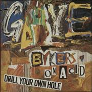 Click here for more info about 'Gaye Bykers On Acid - Drill Your Own Hole'