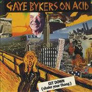 Click here for more info about 'Gaye Bykers On Acid - Git Down (Shake Your Thang)'