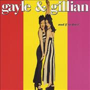 Click here for more info about 'Gayle & Gillian - Mad If Ya Don't'