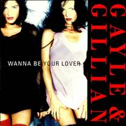 Click here for more info about 'Gayle & Gillian - Wanna Be Your Lover'